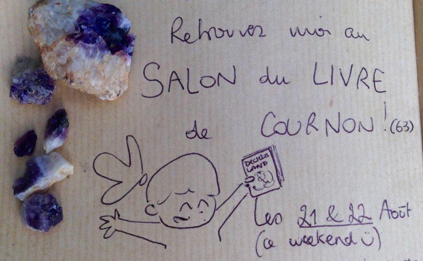 Salon du livre – Cournon – 21 et 22 Août 2021 !