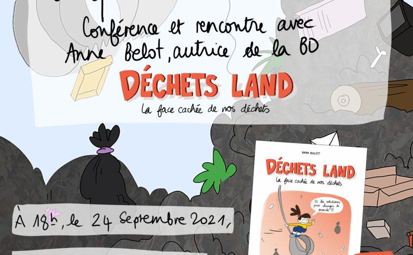 Conférence : 24 Septembre à Torcy ! #DéchetsLand
